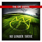 The Cat Empire No Longer There