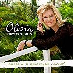 Olivia Newton-John Grace And Gratitude Renewed