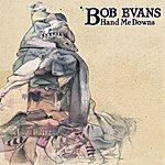 Bob Evans Hand Me Downs