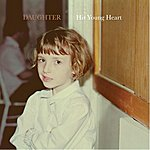 Daughter His Young Heart - Ep