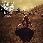 The Threads Ranch - Music By Jonathan Brigg