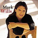 Mark Wills Mark Wills