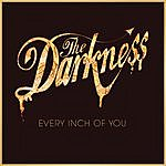 The Darkness Every Inch Of You