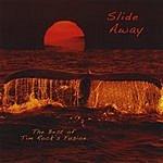 Tim Rock Slide Away - The Best Of Tim Rock's Fusion