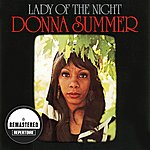 Donna Summer Lady Of The Night (Remastered)