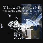 Timothy Dark The World According To Dark Feat. Lizh