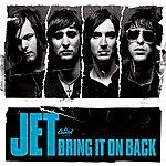 Jet Bring It On Back