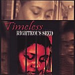 Timeless Band Righteous Seed