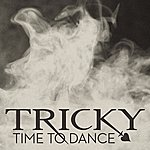 Tricky Time To Dance (Remixes)