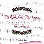 Tim Farrell The Gifts Of The Season