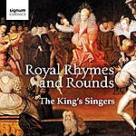 The King's Singers Royal Rhymes And Rounds
