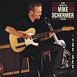 The Mighty Mike Schermer Band First Set