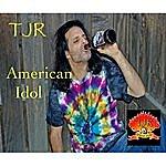 TJR American Idol