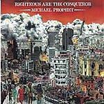 Michael Prophet Righteous Are The Conqueror