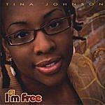 Tina Johnson I'm Free