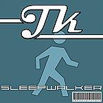 JK Sleepwalker