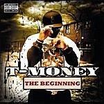 T- Money The Beginning