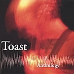 Toast Anthology