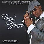 Tony Jones My Thoughts