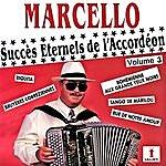 Marcello Succès Éternels De L'accordéon Vol. 3