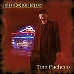 Tom Pacheco Bloodlines