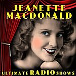 Jeanette MacDonald Ultimate Radio Shows