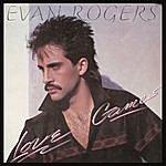 Evan Rogers Love Games