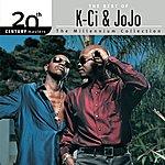 K-Ci & JoJo The Best Of K-Ci & Jojo 20th Century Masters The Millennium Collection