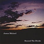 James Michael Beyond The Divide
