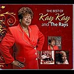 Kay Kay The Best Of Kay Kay And The Rays