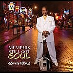Johnny Rawls Memphis Still Got Soul