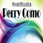 Perry Como Jazz Giants: Perry Como
