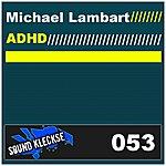 Michael Lambart Adhd