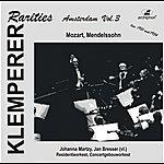 Otto Klemperer Klemperer Rarities: Amsterdam, Vol. 3 (1951-1954)