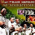 Black Umfolosi Best Of Black Umfolosi: Summertime