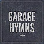 The Empires Garage Hymns