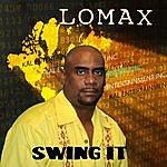 Lomax Swing It