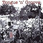Tongue-N-Groove We Are Everywhere