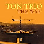 Ton The Way