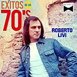 Roberto Livi Exitos De Los '70