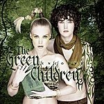 The Green Children Encounter (Deluxe Edition)