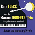 Béla Fleck Across The Imaginary Divide