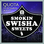 Quota Smokin Swisha Sweets (Feat. Gt Garza & Ant)