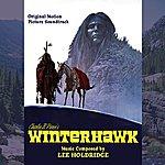 Lee Holdridge Winterhawk - Original Motion Picture Soundtrack