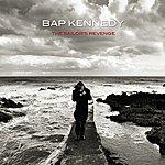Bap Kennedy The Sailor's Revenge