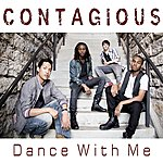 Contagious Dance With Me - Single