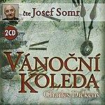 Charles Dickens Dickens: Vánoční Koleda