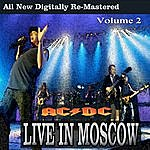 AC/DC Ac/Dc - Live In Moscow - Volume 2