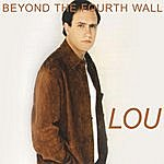 Lou Beyond The Fourth Wall - Single