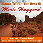 Merle Haggard Mama Tried, The Best Of